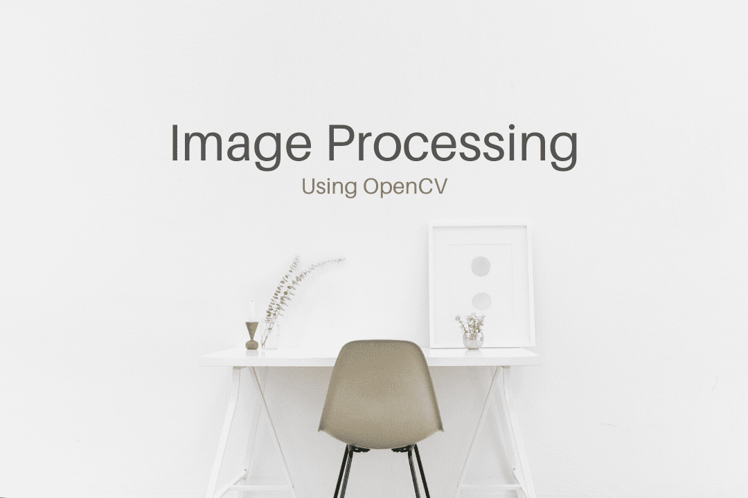 Image Processing using Computer Vision cover image